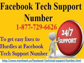 Find Solution As Per Choice to  Call Facebook Tech Support Number 1-877-729-6626.pptx