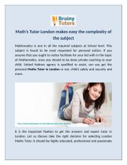 Math's Tutor London makes easy the complexity of the subject.docx