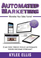 Automated Marketing Monetise Your Sales Funnel.pdf