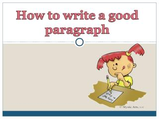 how to write a good paragraph.ppt