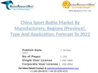 China Sport Bottle Market By Manufacturers, Regions (Province), Type And Application, Forecast To 2022.pptx