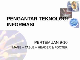 Pertemuan 9-10 PTI S1SI (ISO).ppt